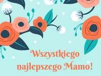 Życzenia na Dzień Matki - Ukochana matka! Życzę, abyś zawsze był szczęśliwy i żył w radości i szczęściu. Niech to b