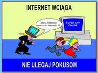 Internet sécurisé - Ne te laisse pas prendre. Ne sois pas tenté! Soyez prévenant sur le web. L'Internet est addic