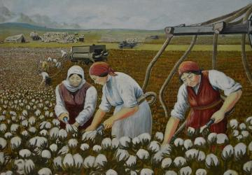 Painting. - A collection of cotton in Turkmenistan.