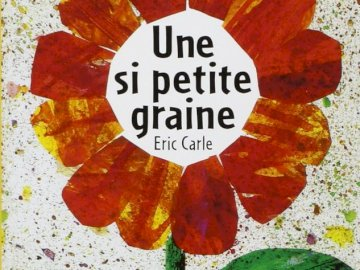"""Such a small seed - Puzzle of the cover of the album """"une si petite seine"""" by Eric Carle"""