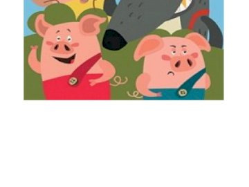THE THREE LITTLE PIGS - THE THREE LITTLE PIGS AND THE BIG WOLF ALSO