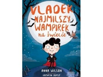 book cover - promotion of Vladek series - the smallest vampire in the world A close up of a logo.