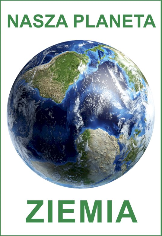 Nasza planeta Ziemia