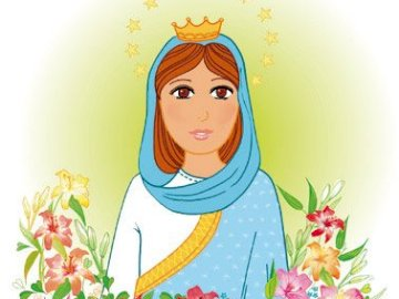 Mary - Mother of God and ours - children's picture of the Mother of God.