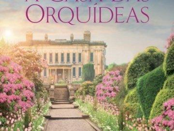 A Casa das Orquídeas - Livro de Lucinda Riley a casa das orquídeas