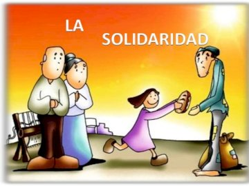 christian solidarity - Solidarity is an attitude that must be born from the heart, according to the example of Jesus