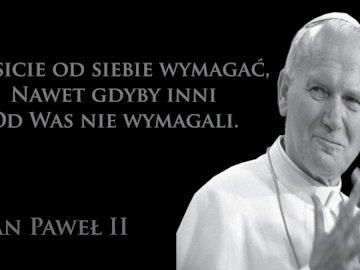 Jan Paweł II - Święty Jan Paweł II i cytat
