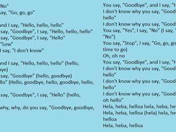 Salut la revedere, Beatles - Melodia Beatles, aceasta este versurile acelei melodii frumoase