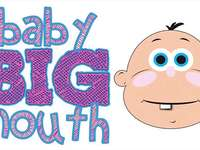 Baby Big Mouth